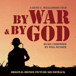 By War & By God Motion Picture Soundtrack