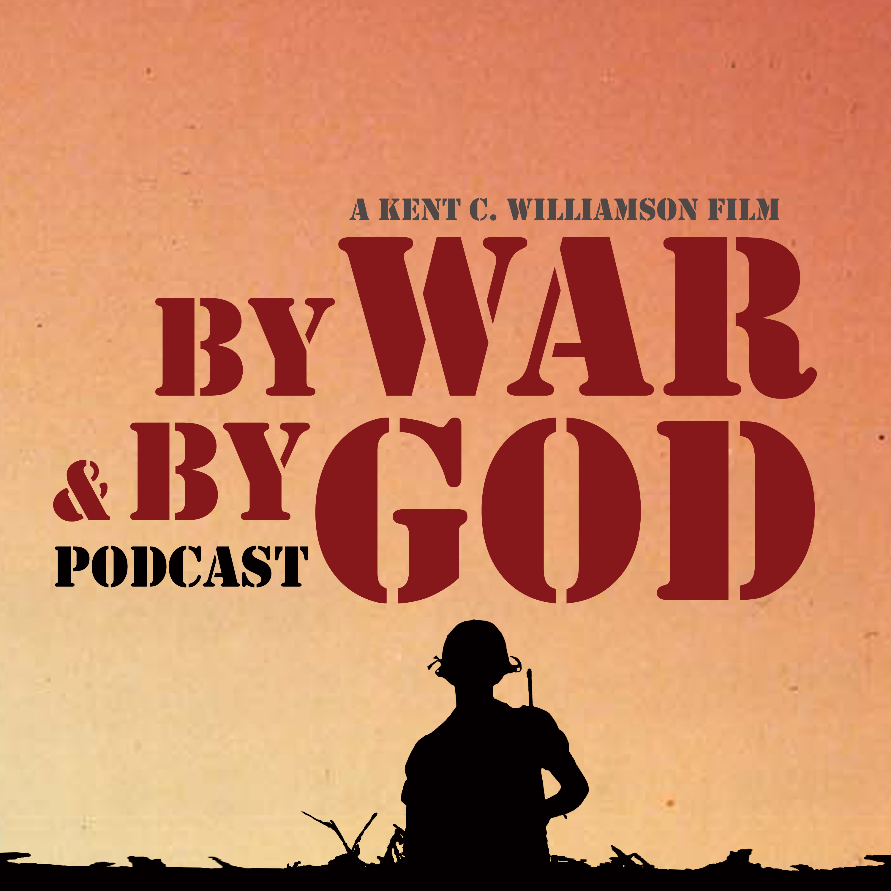 By War And By God Podcast